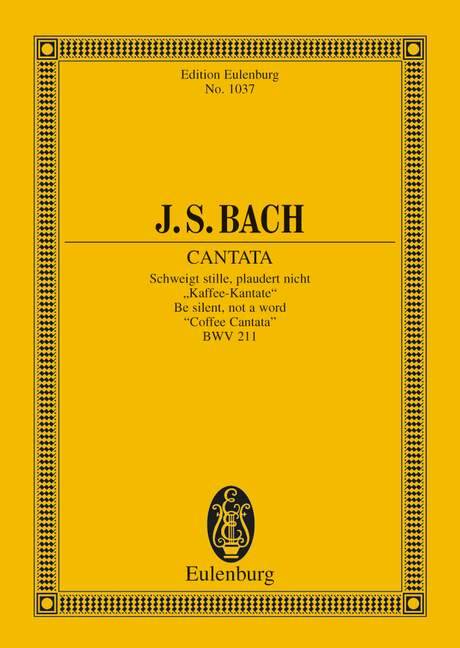 Cantata-No-211-Coffee-Cantata-BWV-211-Be-silent-not-a-word-Bach-Johann-Seba